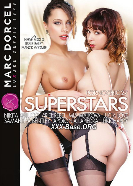 Порношик 27: Суперзвёзды | Pornochic 27: SuperStars | xxx