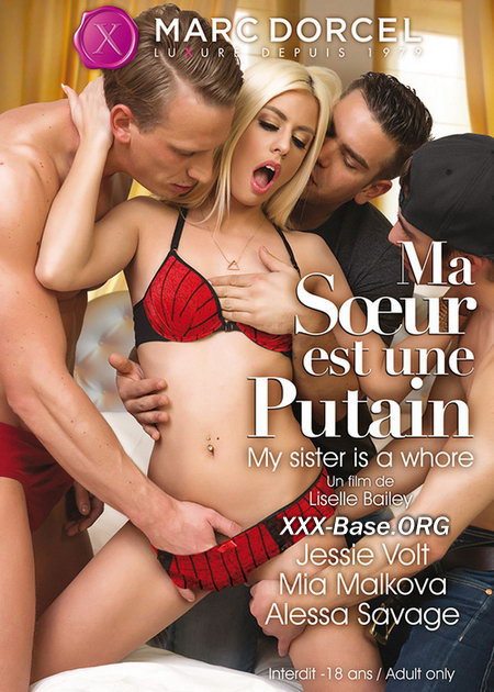 Моя сестра шлюха | Ma Soeur Est Une Putain | My Sister Is A Whore