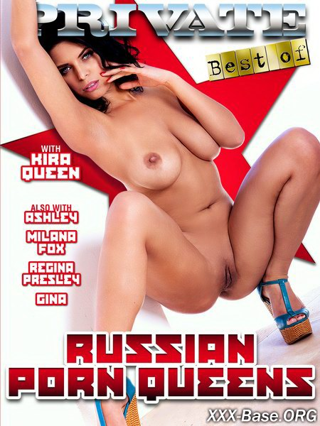 Русские королевы XXX | The Best By Private: Russian Porn Queens